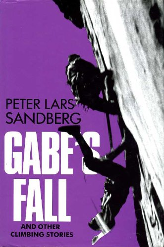 9780906371633: Gabe's Fall and Other Climbing Stories