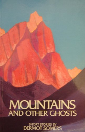 Mountains and Other Ghosts: Somers, Dermot