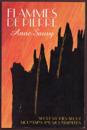 9780906371886: Les Flammes De Pierre: Short Stories About Mountains and Mountaineers