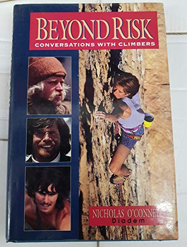9780906371992: Beyond Risk: Conversations with Climbers