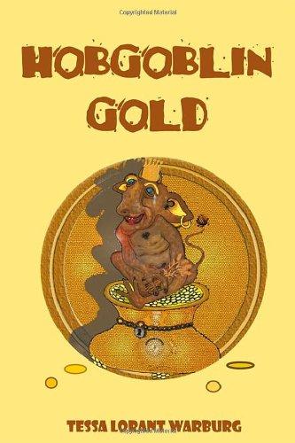 Hobgoblin Gold: Tessa Lorant Warburg