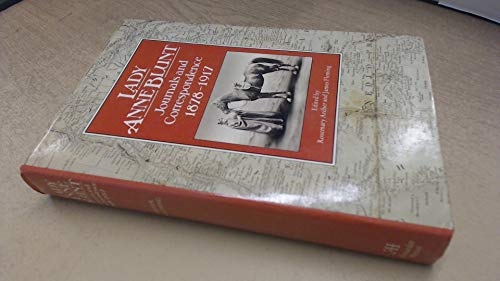 Journal and Correspondence, 1878-1917: Blunt, Lady Anne