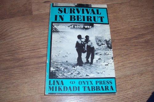 9780906383056: Survival in Beirut: Diary of Civil War
