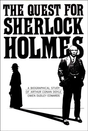9780906391150: The quest for Sherlock Holmes: a biographical study of Sir Arthur Conan Doyle