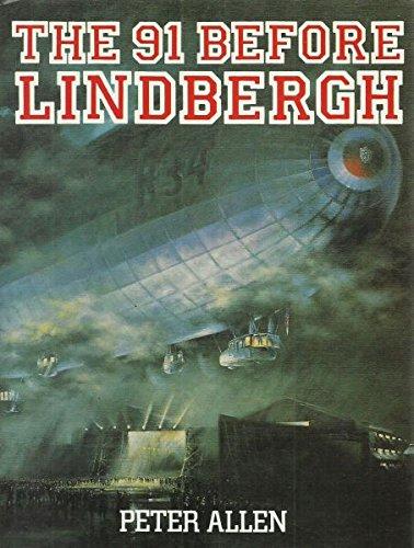 9780906393376: The 91 Before Lindbergh