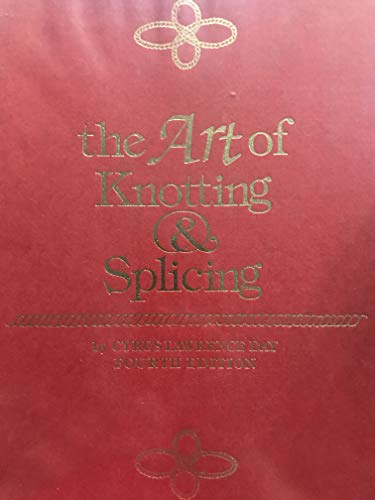 9780906393727: The Art of Knotting and Splicing
