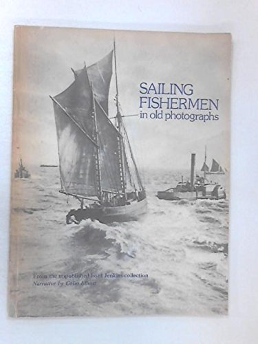 9780906397008: Sailing fishermen in old photographs: From the unpublished Ford Jenkins collection