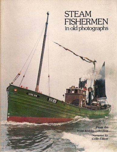 Steam Fishermen in Old Photographs