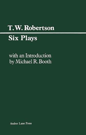 9780906399163: T.W. Robertson: Six Plays