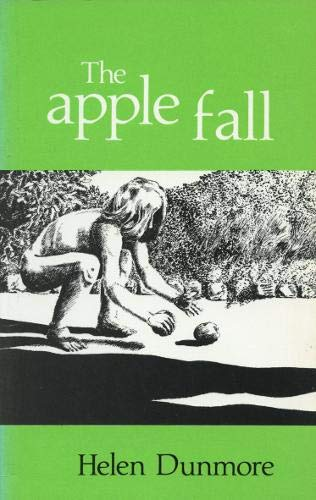 The Apple Fall: Dunmore, Helen