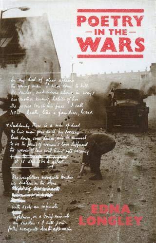 Poetry in the Wars: Longley, Edna
