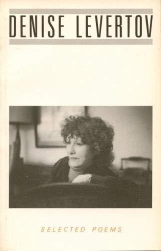 Selected Poems by Denise Levertov 1986 Paperback