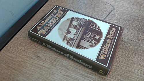9780906428009: History of Banbury: Story of the Development of a Country Town