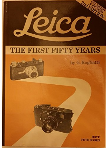 9780906447055: Leica: The First 50 Years