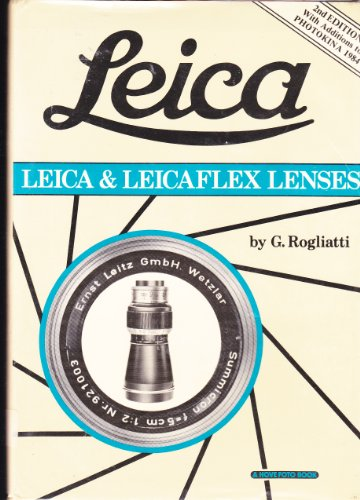 9780906447079: Leica and Leicaflex Lenses