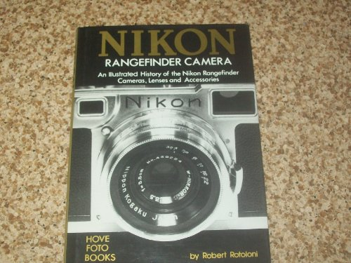9780906447253: The Nikon rangefinder camera: An illustrated history of the Nikon rangefinder cameras, lenses, and accessories