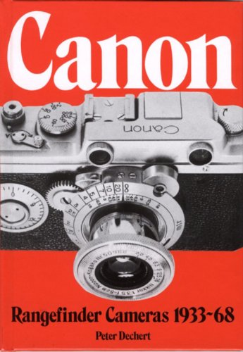 9780906447307: Canon Rangefinder Cameras 1933-68 (Hove Collectors Books)