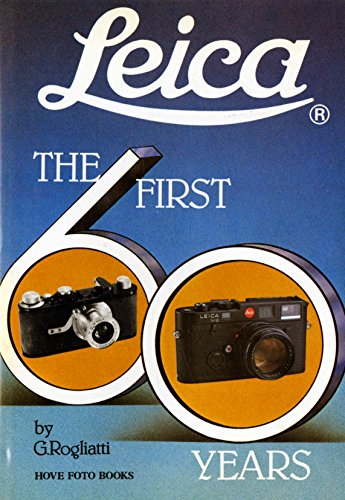9780906447321: Leica: The First 60 Years