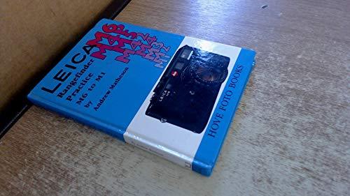 Leica Rangefinder Practice M6 to M1: Matheson, Andrew