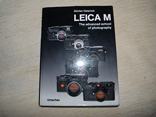 9780906447413: Leica m the Advanced School of Photography