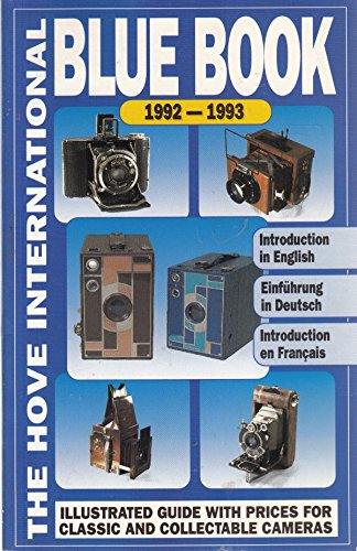 9780906447505: The Hove International Blue Book Guide Prices for Classic and Collectable Cameras, 1992-1993