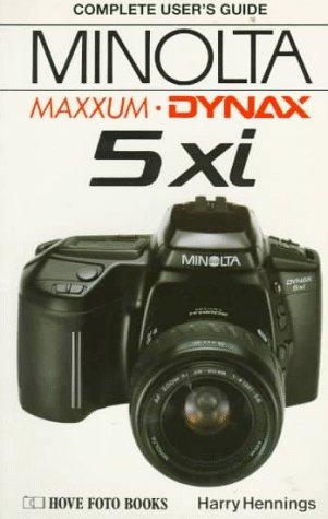 9780906447512: MINOLTA DYNAX/MAXXUM 5XI (Hove User's Guide)