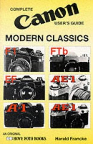 9780906447741: Complete User's Guide to Canon Modern Classics