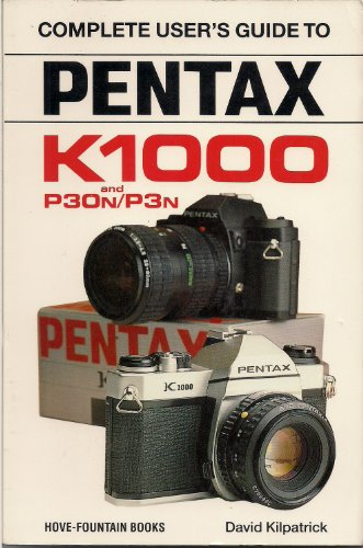 9780906447833: Pentax K-1000 and P30N/P3N (Hove User's Guide)