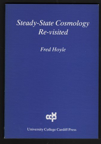 9780906449226: Steady-State Cosmology Re-Visited
