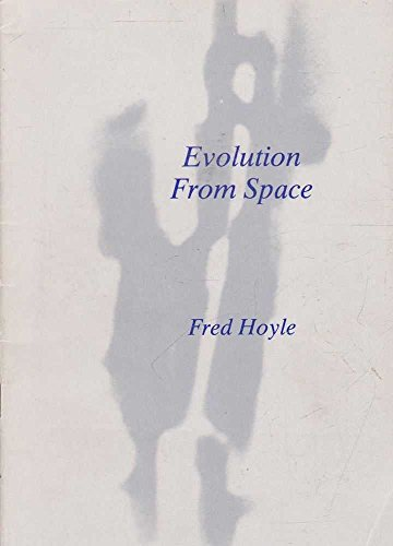 Evolution From Space.: HOYLE, Fred.: