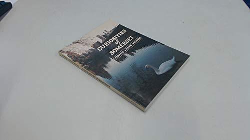 Curiosities of Somerset (0906456991) by Leete-Hodge, Lornie
