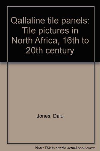 Qallaline tile panels: Tile pictures in North: Jones, Dalu