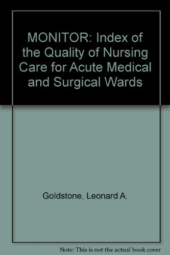 MONITOR: Index of the Quality of Nursing Care for Acute Medical and Surgical Wards: Goldstone, ...