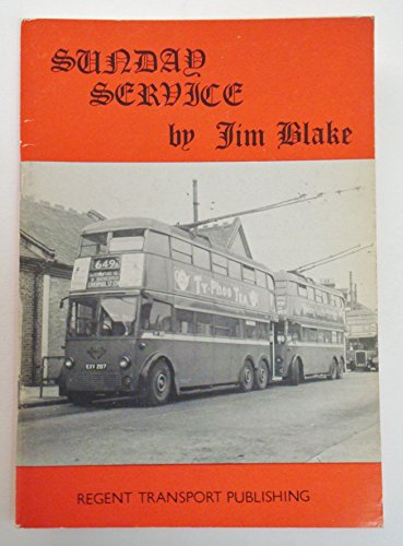 9780906473016: Sunday Service: London's Sunday Buses, 1958-79