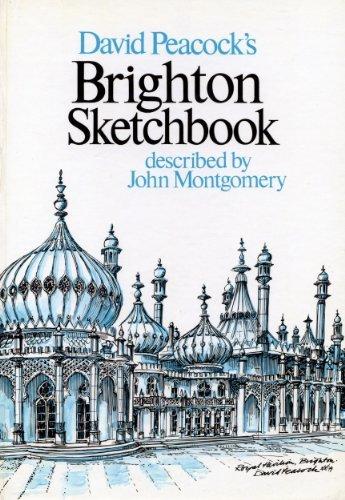 David Peacock's Brighton Sketchbook: Montgomery , John