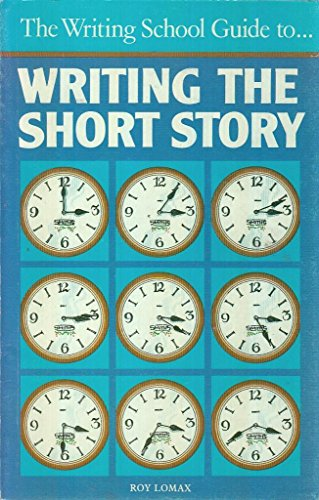 9780906486139: Writing the Short Story (Writing School Guide)
