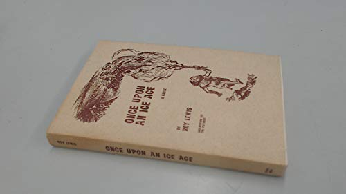 Once Upon an Ice Age: Lewis, Roy