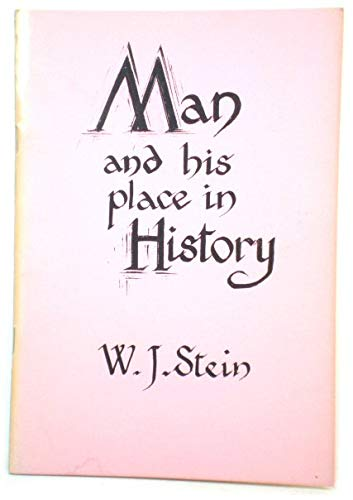 9780906492352: Man and His Place in History