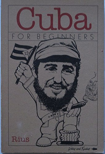 Cuba for Beginners (A Writers & Readers documentary comic book): Rius