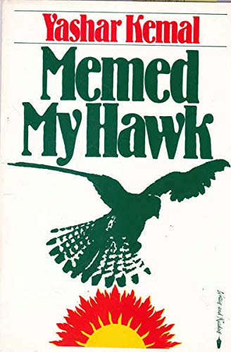 9780906495360: Memed, My Hawk