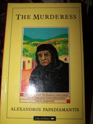 The Murderess: Papadiamantis, Alexandros
