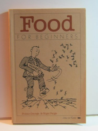Food for Beginners (A Writers & Readers documentary comic book)