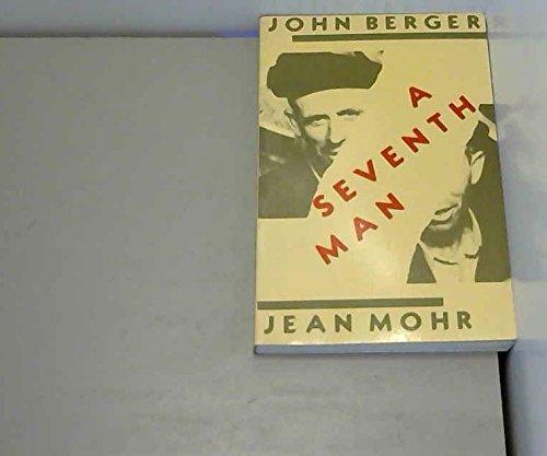 A Seventh Man: Berger, John; Mohr,