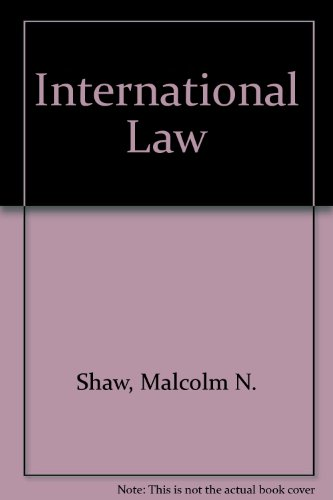International Law: Shaw, Malcolm N.