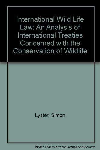 9780906496466: International Wildlife Law