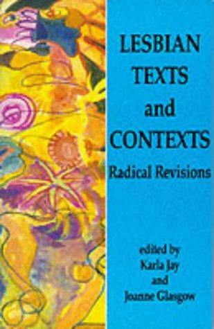 Lesbian Texts and Contexts: Radical Revisions: Jay, Karla, Glasgow,