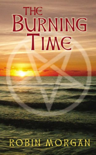 9780906500934: The Burning Time