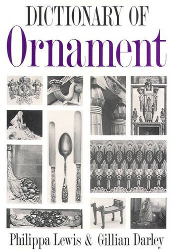 9780906506028: The Dictionary of Ornament
