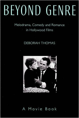 9780906506172: Beyond Genre: Melodrama, Comedy and Romance in Hollywood Films (Movie Book Series)