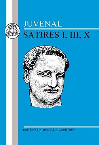 9780906515037: Juvenal: Satires I, III, X